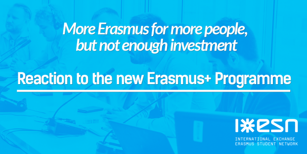 Reaction of the Erasmus Student Network to the new Erasmus+ Programme